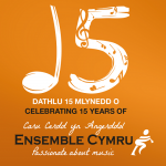 Dathlu Pen-blwydd Ensemble Cymru yn 15 oed